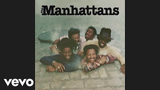 The Manhattans Kiss And Say Goodbye Audio