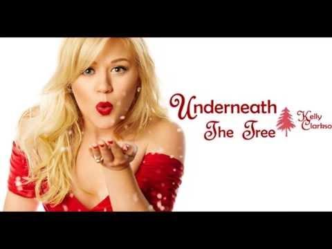 Kelly Clarkson - Underneath The Tree - Lyrics - YouTube