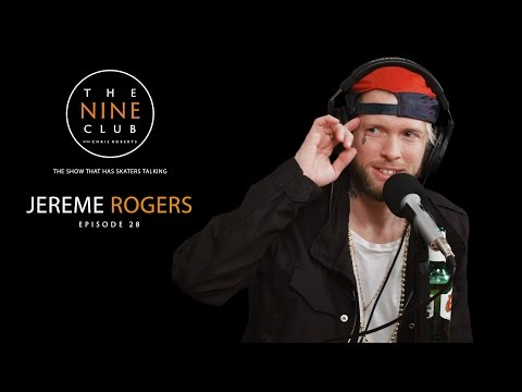 The Nine Club With Chris Roberts | Episode 28 - Jereme Rogers