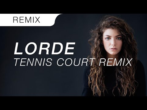 Lorde - Tennis Court (Diplo's Andre Agassi Trap Remix)