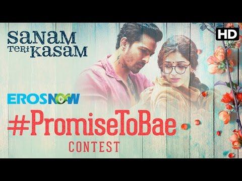 What's Your #PromiseToBae? | Sanam Teri Kasam
