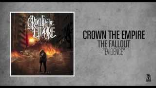 Watch Crown The Empire Evidence video