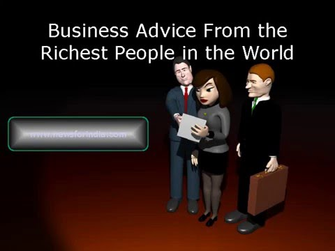 Business Advice From the Richest People in the World