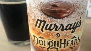 Murray's & Doughheads Dessert Porter Review By Gez