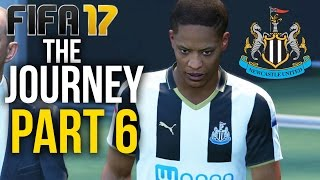 FIFA 17 THE JOURNEY Gameplay Walkthrough Part 6 - PLAYING FOR NEWCASTLE (Newcastle) #Fifa17