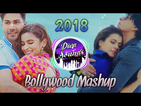 HINDI REMIX MASHUP SONGS 2018 MARCH ☼ NONSTOP DJ PARTY MIX |BEST REMIXES OF LATEST SONGS 2018 | Diva