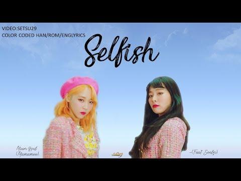 Download  Moon Byul문별 -SELFISH Feat. SEULGI슬기 Of Red Velvet COLORCODED HAN/ROM/ENG S Gratis, download lagu terbaru
