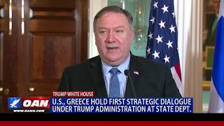 U.S., Greece hold first strategic dialogue under Trump admin. at State Dept.