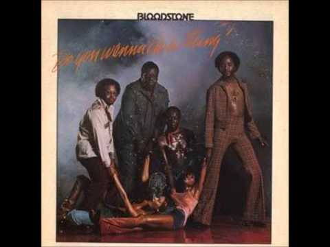 Bloodstone - Do You Wanna Do A Thing