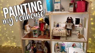 PAINTING MY AMERICAN GIRL DOLL HOUSE FOR NEW FURNITURE & UPDATE!