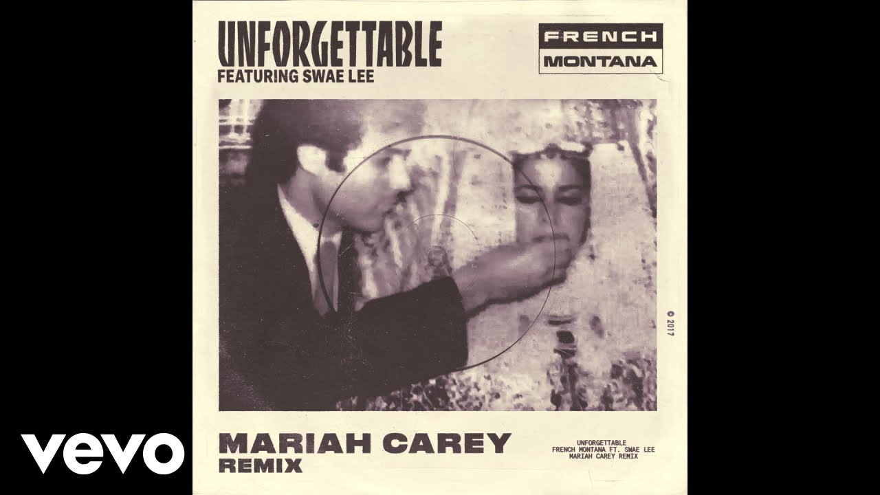 French Montana - Unforgettable (Mariah Carey Remix) (Audio) ft. Swae Lee, Mariah Carey