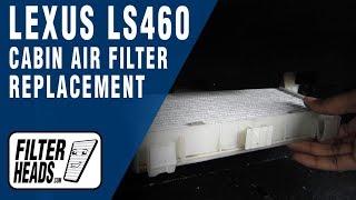 Cabin air filter replacement - Lexus LS460