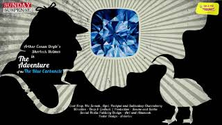 #SundaySuspense | The Adventure of the Blue Carbuncle | Sherlock Holmes | Arthur Conan Doyle