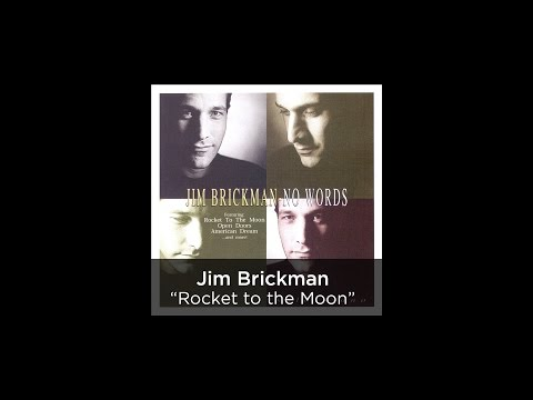 Jim Brickman - Rocket To The Moon