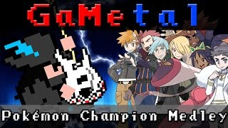 Pokemon Champion Medley - GaMetal (10k Subscriber Special!)