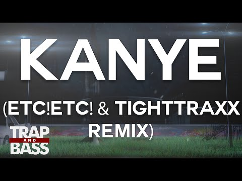 The Chainsmokers - Kanye (ETC!ETC! x TIGHTTRAXX Remix) [FREE DL]