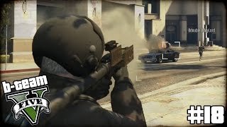 "B-TEAM GTA 5 Online Part 18 - ""Joe's STUPID Idea!!!"" Grand Theft Auto V PC Gameplay"