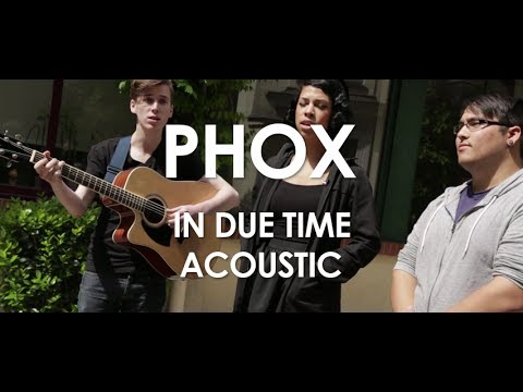 Phox - In Due Time