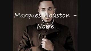 Watch Marques Houston Noize video