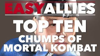 Top 10 Chumps of Mortal Kombat - Easy Allies