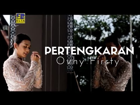 Ovhy Firsty - PERTENGKARAN [Official Music Video] Lagu Minang Terbaru 2020