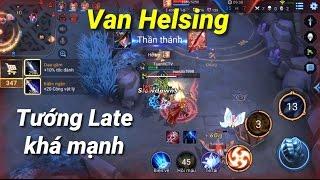 [Liên Quân Mobile] Van Helsing Tốc Đánh Là Mấu Chốt - Bình Luận Liên Quân