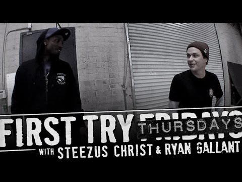 Ryan Gallant - First Try Friday