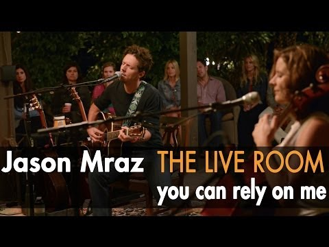 Jason Mraz - You Can Rely On Me