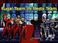 [KOF Mugen] Rugal Team vs Nests Team (루갈 팀 vs 네스츠 팀)