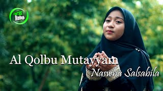 Al Qolbu Mutayyam - Naswha Salsabila Cover