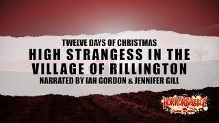 """High Strangeness in the Village of Rillington"" (HorrorBabble Original)"