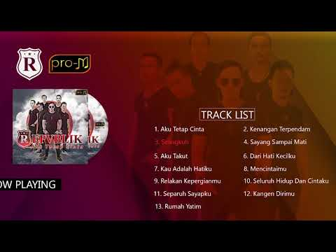 Download Lagu Repvblik - Aku Tetap Cinta (Full Album) MP3 Free