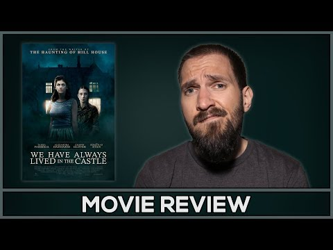 We Have Always Lived In The Castle - Movie Review - (No Spoilers)
