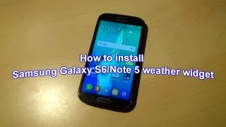 How to install Galaxy S6/Note 5 weather widget on any Android [NO ROOT]!