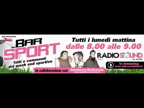 Bar Sport – Trasmissione Radiofonica in onda su Radio Sound Milano, 96.3FM