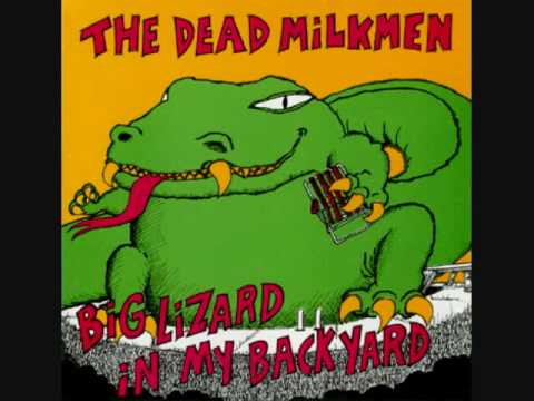 Dead Milkmen - Big Lizard