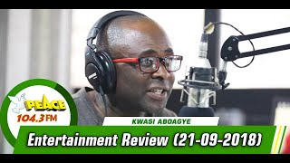 ENTERTAINMENT REVIEW ON PEACE 104.3 FM (21/09/2019)