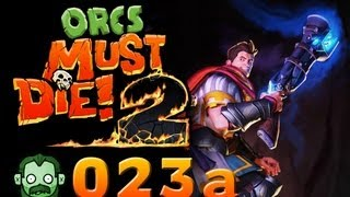 Let's Play Together: ORCS MUST DIE 2 #023 - Are we there Yeti? [Part 1] [deutsch] [720p]