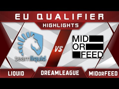 Liquid vs MidOrFeed DreamLeague Major 2017 EU Highlights Dota 2