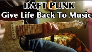 Give Life Back To Music - Daft Punk - Guitar Lesson - Tutorial - Guitar Tabs - Cover - Chords