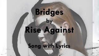 Watch Rise Against Bridges video