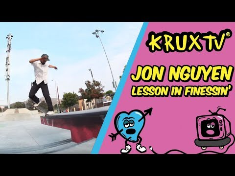 Jon Nguyen: Lesson in Finesse / Krux Trucks