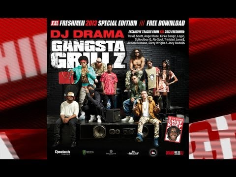2013 XXL Freshmen Mixtape Gangasta Grillz Special Edition With DJ Drama