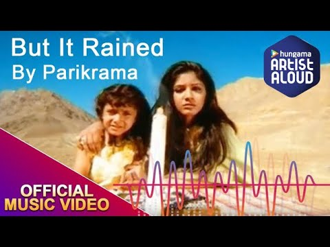 Parikrama - But It Rained