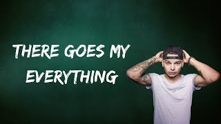 Kane Brown - There Goes My Everything (Lyrics)