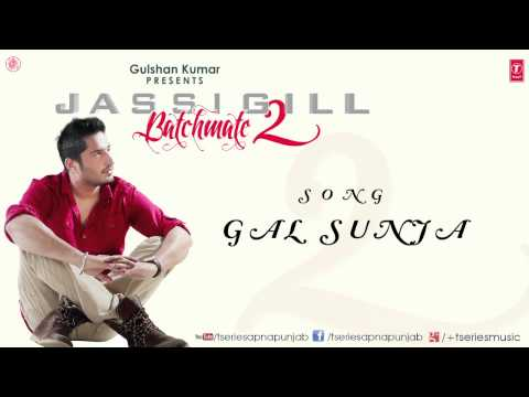 Gal Sunja Song By Jassi Gill || Batchmate 2 video