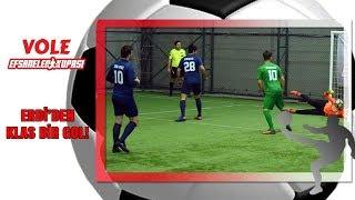 Vole Efsaneler Kupası | Erdi'den klas bir gol!