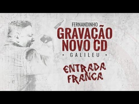Gravação de Galileu - Novo CD de Fernandinho