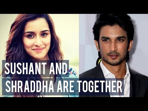 Sushant Singh Rajput and Shraddha Kapoor are together!