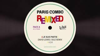 Paris Combo Je Suis Partie David Lewis Siu2 Remix